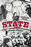 State : a team, a triumph, a transformation / Melissa Isaacson