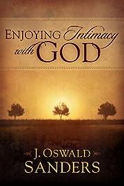 Enjoying intimacy with God av J. Oswald…
