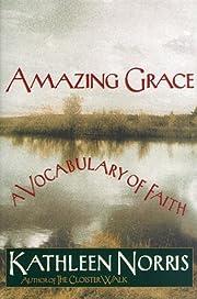 Amazing grace : a vocabulary of faith af…