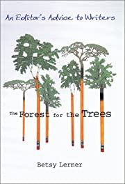 The Forest for the Trees: An Editor's Advice…