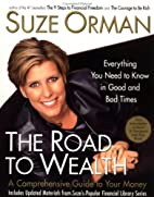 The Road to Wealth: A Comprehensive Guide to…