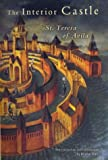 The interior castle : ('The mansions') / St Teresa of Avila ; translated [from the Spanish] by E. Allison Peers