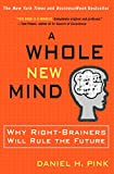 A whole new mind : moving from the information age to the conceptual age / Daniel H. Pink