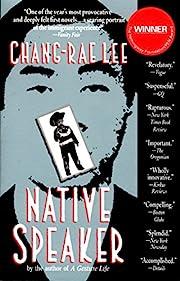 Native Speaker de Chang-Rae Lee