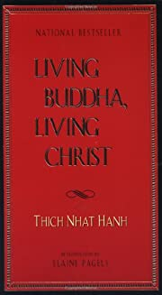 Living Buddha, Living Christ – tekijä:…