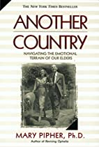 Another Country: Navigating the Emotional…