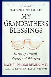 My Grandfather's Blessings: Stories of…