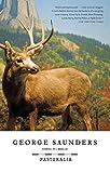 Pastoralia : stories / by George Saunders