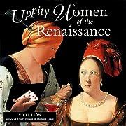 Uppity women of the Renaissance por Vicki…
