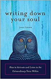 Writing Down Your Soul: How to Activate and…