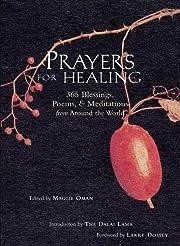 Prayers for Healing: 365 Blessings, Poems, &…
