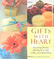 Gifts With Heart: Inspiring Stories,…