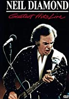 Neil Diamond - Greatest Hits Live by Dwight…