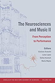 The Neurosciences and Music II: From…
