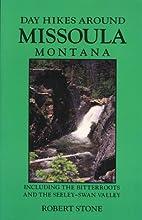 Day Hikes Around Missoula, Montana:…