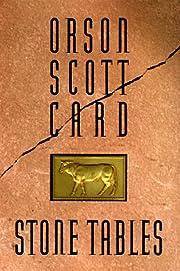 Stone Tables – tekijä: Orson Scott Card