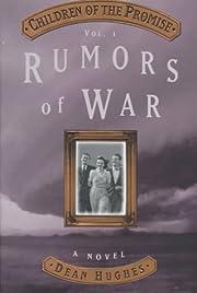 Rumors of War (Children of the Promise, Vol…