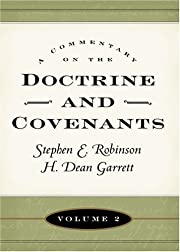 Commentary on the Doctrine and Covenants,…