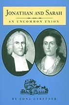 Jonathan and Sarah: An Uncommon Union…