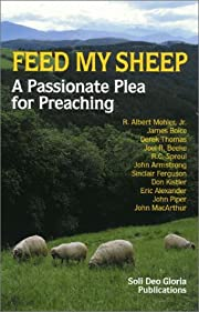 Feed My Sheep: A Passionate Plea for…