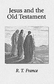 Jesus and the Old Testament av R. T. France