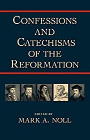 Confessions and Catechisms of the…
