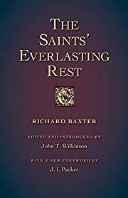 The Saints' Everlasting Rest by Richard…