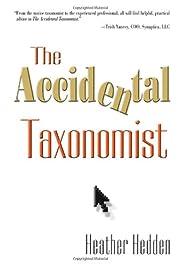 The Accidental Taxonomist af Heather Hedden