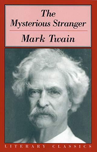 The Mysterious Stranger written by Mark Twain