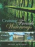 Cruising French Waterways