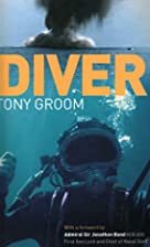 Diver: A Royal Navy and Commercial…