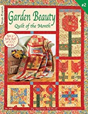 Garden Beauty Quilt of the Month - #2…