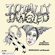 Totally Tangled: Zentangle and Beyond por…