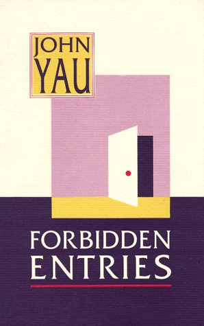 Forbidden Entries, Yau, John