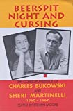 Beerspit night and cursing : the correspondence of Charles Bukowski and Sheri Martinelli, 1960-1967 / edited by Steven Moore