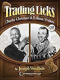 Trading licks : Charlie christian & t-bone walker