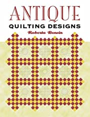 Antique Quilting Designs de Roberta Benvin
