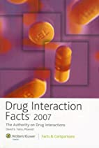 Drug Interaction Facts 2007: The Authority…