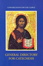 General Directory for Catechesis by…