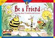 Be a Friend: Learning About Friendship and…