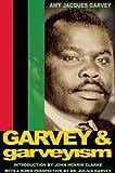 Garvey and Garveyism. / Introd. by John Henrik Clarke