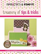 Treasury of Tips & Tricks (Paper Crafts &…