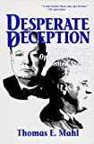 Amazon.com: Desperate Deception: British Convert Operations in the United States, 1939-1944 (9781574882230): Thomas E. Mahl, Roy Godson: Books cover
