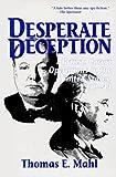 Amazon.com: Desperate Deception: British Convert Operations in the United States, 1939-1944 (9781574882230): Thomas E. Mahl, Roy Godson: Books cover