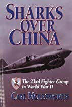 Sharks over China: The 23rd Fighter Group in…