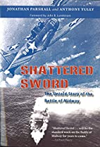 Shattered Sword: The Untold Story of the…