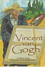 Vincent Van Gogh (On My Own Biographies) –…