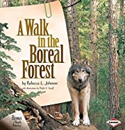 A Walk in the Boreal Forest (Biomes of North…