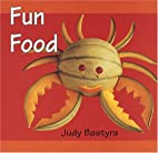Fun Food (First Crafts Books) by Judy…