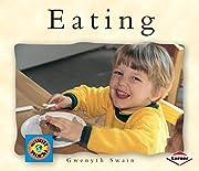Eating (Small World (Lerner Publishing)) por…